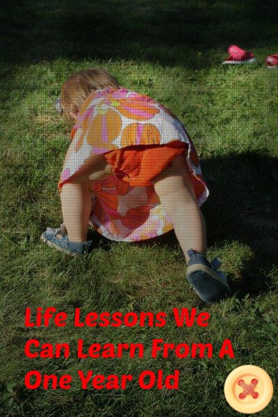 Life Lessons We Can Learn From A One Year Old
