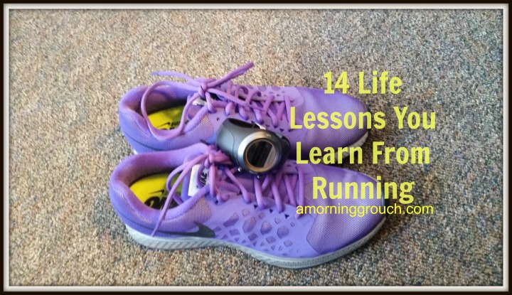14 Life Lessons Taught to Me by Running