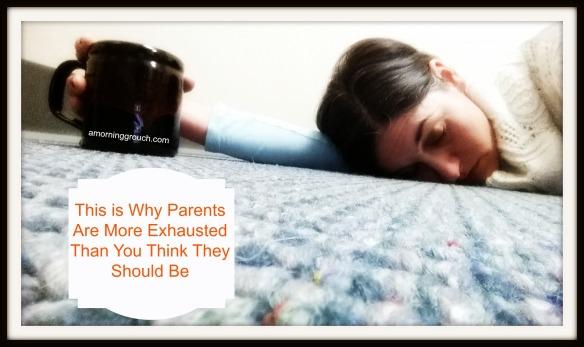 parentsareexhausted